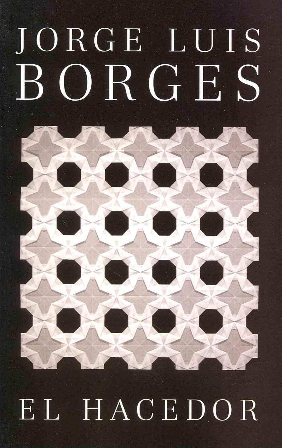 El hacedor By Borges, Jorge Luis