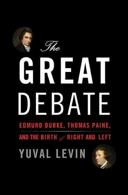 The Great Debate By Yuval, Levin